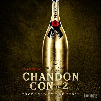 Chandon Con Pt. 2