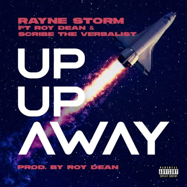 Rayne Storm - Up Up Away